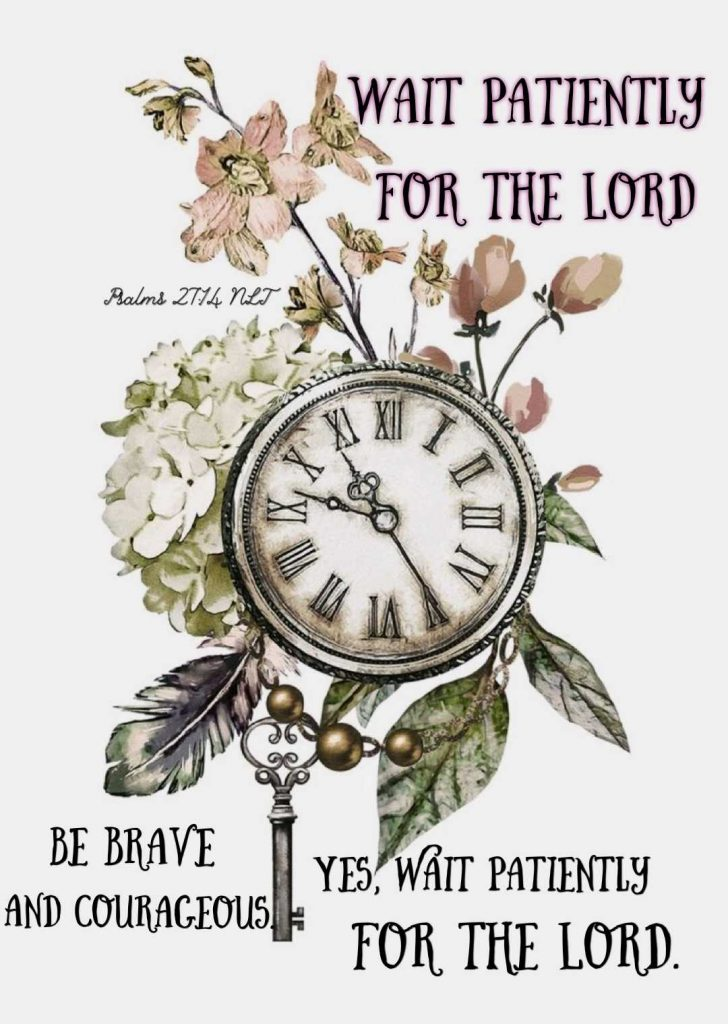 Psalms 27:14 Wait Patiently for the Lord