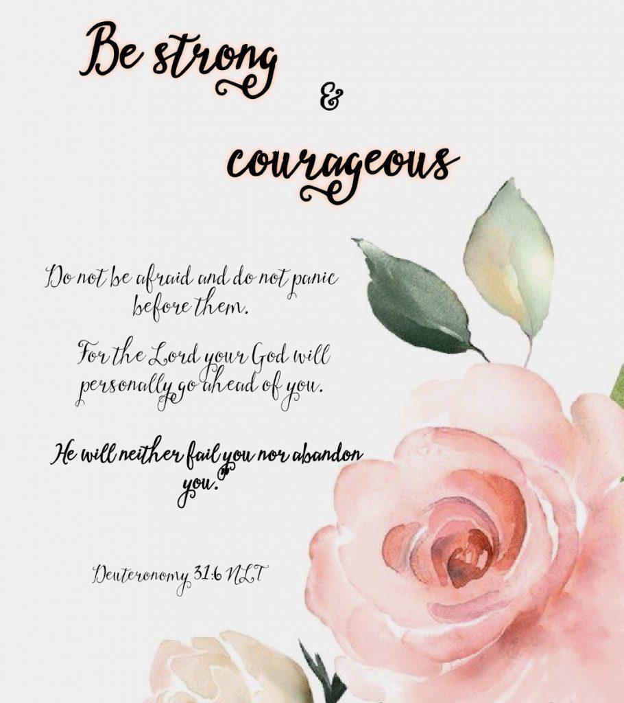 Deuteronomy 31:6 He will never fail you nor abandon you